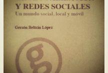 """Libro Geolocalización  / Libro """"Geolocalización y Redes Sociales: un mundo social, local y móvil"""" por Gersón Beltrán (@gersonbeltran) Cómpralo en: http://www.bubok.es/libros/217103/Geolocalizacion-y-Redes-Sociales"""