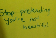 bathroom wall wisdom / by Salina McIntire