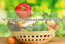 Food & Health / 'Let food be thy medicine and medicine be thy food.' - Hippocrates