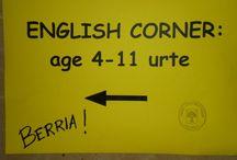ENGLISH CORNER: age 4-11 urte / Haur Txokoa. English corner: age 4-11 urte / by Usurbilgo Sutegi Udal Liburutegia