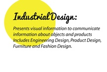 Industrial Design / Industrial Design – presents visual information to communicate information about objects and products.