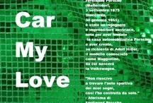 """Car My Love / Ferdinand Porsche (Maffersdorf, 3 settembre 1875 – Stoccarda, 30 gennaio 1951) è stato un ingegnere e imprenditore austriaco, noto per aver fondato la casa automobilistica Porsche e aver creato, su richiesta di Adolf Hitler, il modello conosciuto come Maggiolino, da cui nascerà la Volkswagen.  """"Non riuscivo a trovare l'auto sportiva dei miei sogni, così l'ho costruita da solo."""" -  Aforisma di Ferdinand Porsche"""