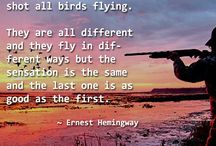 Hunting Quotes / Be inspired by hunting quotes from true hunters.