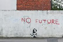 street art of Banksy / by Melissa Rinaldin