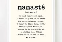Namasté / Quotes and images in the spirit of Namasté