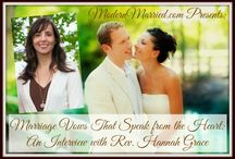 Interview with Modern Married / My interview with Maggie at Modern Married about the importance of wedding vows and how to write your own.  http://modernmarried.com/marriage-vows-speak-heart-interview-reverend-hannah-grace/