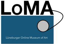LOMA-Museum / Das neue LOMA ist das Lüneburger Online Museum of Art. Hier wird Künstlern aus Lüneburg und Umgebung die Möglichkeit gegeben, einer großen Online-Gemeinschaft von Kunstinteressierten ihre persönliche Top Ten vorzustellen. #loma #lueneburg