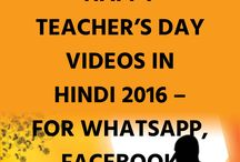HAPPY TEACHER'S DAY VIDEOS IN HINDI 2016 – FOR WHATSAPP, FACEBOOK
