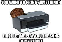 Printer Humor / Sometimes you just need a good laugh!