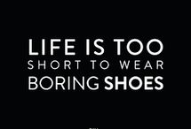 Daily Quotes: Shoe-aholic
