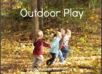 Outdoor Play / by Lindsay Brems