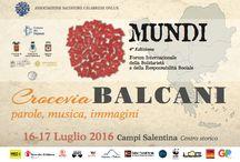 Cultura, Campi Salentina, Crocevia Balcani