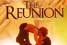 The Friessens / A brand new series about The Friessen men and the women they love. Beginning with THE REUNION