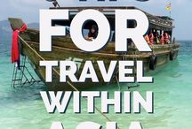 Asia Travel / Advice for traveling in Asia