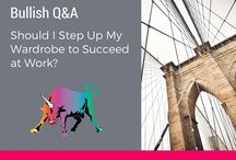 Bullish Q&A / Career questions? Life questions? We've got answers from a no-bullshit feminist POV