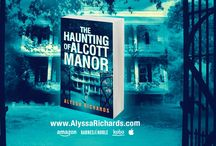The Haunting of Alcott Manor, a thrilling contemporary gothic series