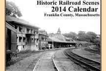 Franklin County RR Calendars / Historic railroad scenes of Franklin County, Massachusetts