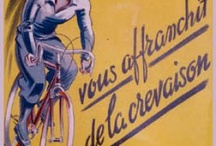 Unicycles, Bicycles & Tricycles / Vintage posters celebrating the cycling throughout the ages. La Belle Epoque.