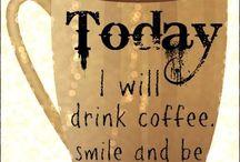 Kaffe on kupissa / Kahviin liittyviä kuvia ja ajatelmia...