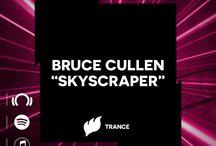 Bruce Cullen - Skyscraper / A new track that will release Feb 9, 2015 with Ferry Corsten's Flashover Recordings