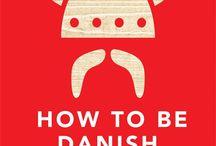 Dänischer Lifestyle