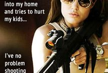 Gun Quotes / Funny or inspirational quotes about firearms