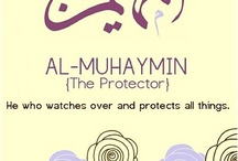 Al Muhaymin The Protector The Guardian The Witness and Overseer