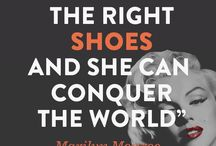 Quotes Shoes / A collection of wise words about shoes!