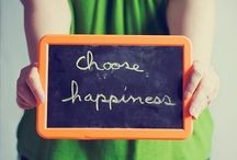 Happiness / Do more of what makes you Happy!