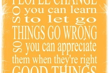 Quotes/Sayings / by Melissa Wood