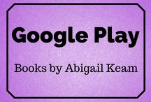 GOOGLE PLAY: Books by Abigail Keam / Android device users- this board is for you if you're looking to download any of my books!