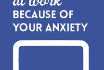 Anxiety's