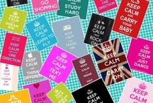 Keep calm and ....... / Keep calm