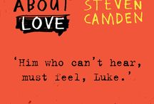 It's About Love / Real life is messier than the movies.   Steven Camden's exceptional new novel It's About Love is out now. Here are some of our favourite quotes from the book.