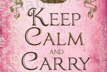 Keep Calm and.... / by Jude's Vintage