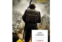 La GrandeGuerra nei libri / Libri sulla Prima Guerra Mondiale, nell'anno del centenario