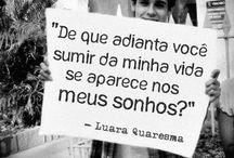 Citações ;) / by Sara Chiodi