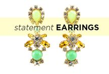 Statement Earrings / Treat your lobes to an on trend statement!