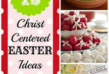 Easter - A Christ Centered Celebration / by Stephanie Hall