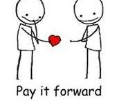 Pay It Forward / by darryl heron