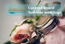 ❤︎ Curated board - Summer weddings ❤︎