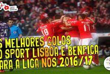 Os melhores golos do Sport Lisboa e Benfica para a Liga Nos 2016/17