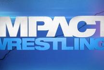 TNA iMPACT / by Wrestling-Network.Net