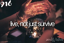 Don't Just Survive... ⛪️ / LIVE. Life is too short not to do all of the things you wish to do.