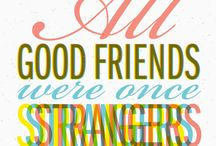 FRIENDS / by Samantha Powers