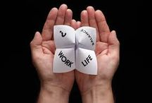 Work/Life Balance / Work Live Balance tips, tricks, and ideas