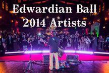 Edwardian Ball 2014 ARTISTS
