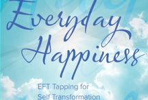 Everyday Happiness / EFT Tapping - sometimes up, sometimes down but always moving