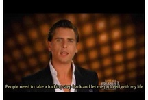 Yes a board just for Scott Disick! / by Lupita Morales