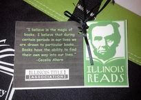 Illinois Reads /  ILLINOIS READS is a yearly statewide project to promote reading for all Illinois citizens especially highlighting the work of Illinois authors. Working with the Illinois State Library, State Librarian, Jesse White, is the Honorary Chair. The Illinois Reads will focus on reading at home and in the classroom
